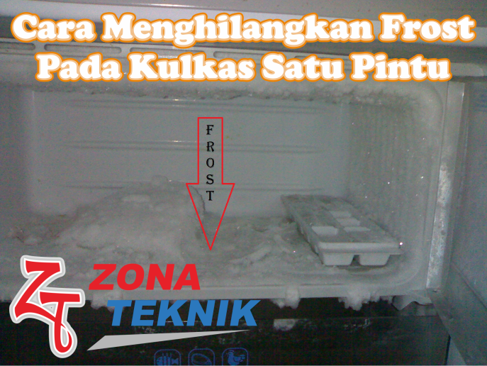 Cara Menghilangkan Frost Pada Kulkas Satu Pintu